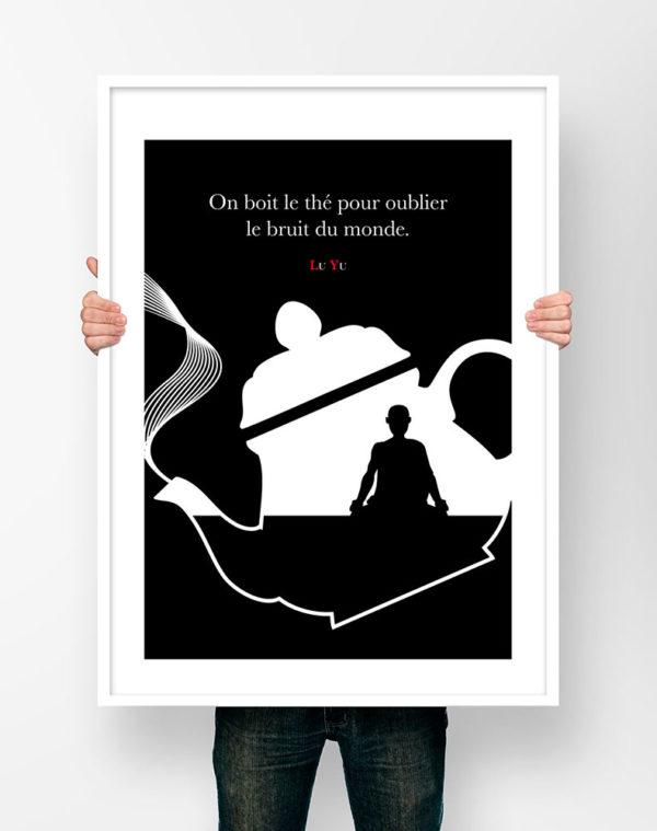 Affiche Citation Poster Littéraire - Lu Yu On boit le thé...