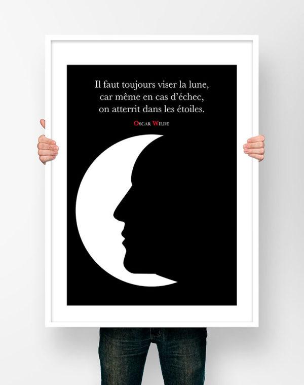 Affiche Citation Poster Littéraire - Oscar Wilde Il faut toujours viser la lune...